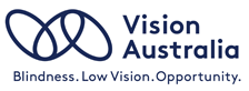 Vision Australia. Blindness. Low Vision. Opportunity.